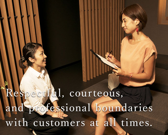 Respect courtesy by maintain professional boundaries with customers